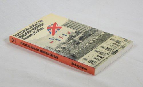 Political Ideas in Modern Britain by Rodney Barker (1978-11-23)