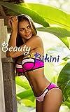Beuty of bikini style (English Edition)