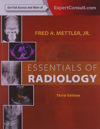 Essentials of Radiology, 3e by Fred A. Mettler Jr. MD MPH (2013-06-10)