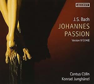 Bach: Johannes-Passion (4.Version 1749)