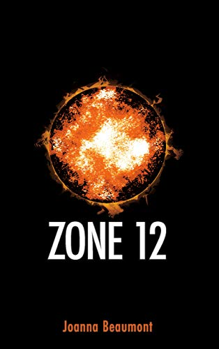 ZONE 12 (Relative Industries Series Book 1) (English Edition) -