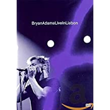 Bryan Adams : Live in Lisbon