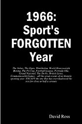 1966: Sport's FORGOTTEN Year