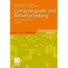 2: Computergrafik und Bildverarbeitung: Band II: Bildverarbeitung