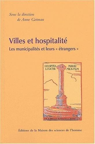 Villes et hospitalité : Les municipalités et leursétrangers