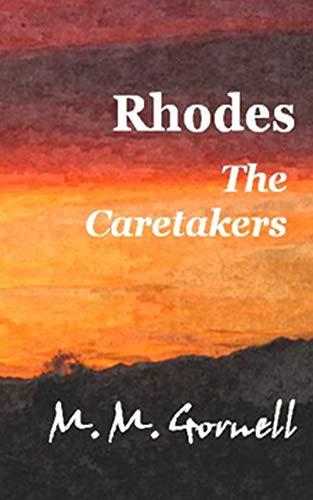 Rhodes  The Caretakers (English Edition) Avenue-dessert