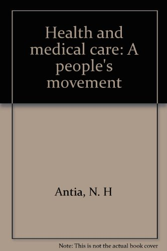 Health and medical care: A people's movement