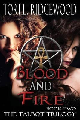 [(Blood and Fire)] [By (author) Tori L Ridgewood] published on (February, 2014)