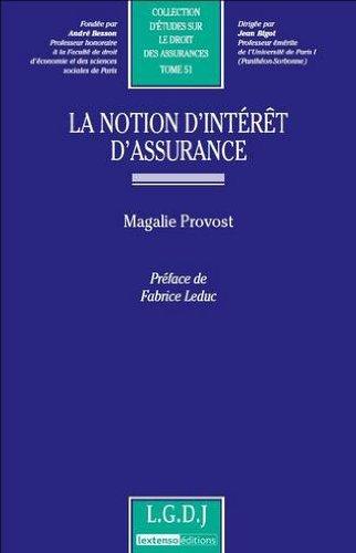 La notion d'intérêt d'assurance par Magalie Provost