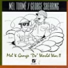Mel & George ''Do'' World War II