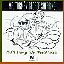Mel & George ''Do'' World War II