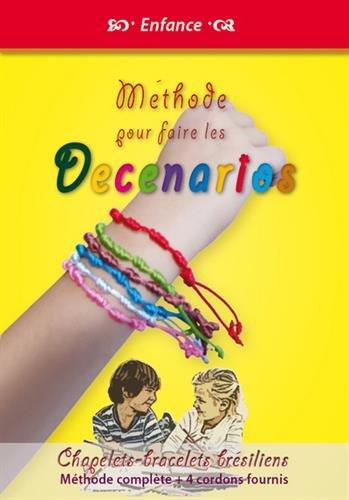 Méthode pour faire les Decenarios : Chapelets bracelets brésiliens, Méthode complète + 4 cordons fournis par Michel Gurnaud