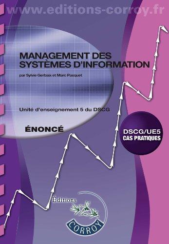 Management des systèmes d'information - Enoncé : Unité d'enseignement 5 du DSCG, Cas pratiques