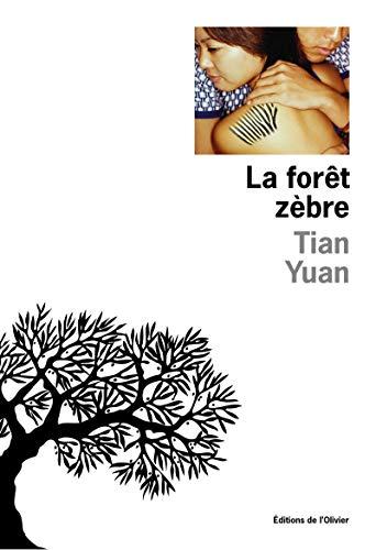 La Forêt zèbre par Tian Yuan