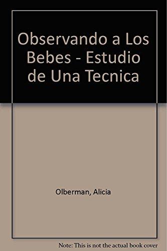 Descargar Libro Observando a Los Bebes - Estudio de Una Tecnica de Alicia Olberman