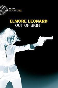 Out of sight (Einaudi. Stile libero. Noir) di [Leonard, Elmore]