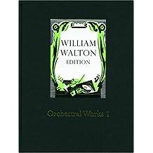 Orchestral Works 1: William Walton Edition vol. 15: Full Score Bk. 1