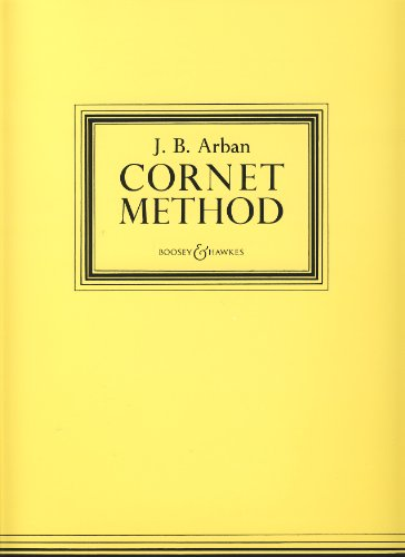 Cornet Method, Trumpet (Cornet) Tutor, Jean-Baptiste Arban