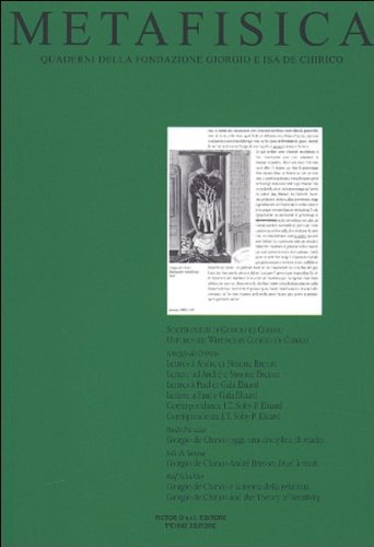 Metafisica. Quaderni della Fondazione Giorgio e Isa De Chirico. N° 1-2