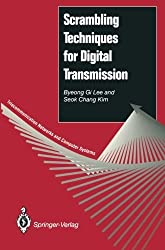 Scrambling Techniques for Digital Transmission (Telecommunication Networks and Computer Systems) by Byeong G. Lee (2013-10-04)