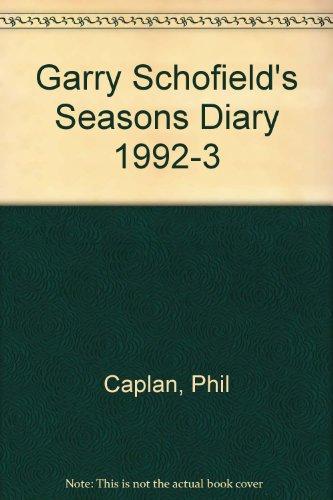 Garry Schofield's Seasons Diary 1992-3 por Phil Caplan