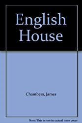 The English House by James Chambers (1986-06-05)