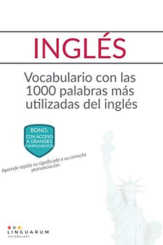 INGLÉS: Vocabulario con las 1000 palabras más utilizadas del inglés