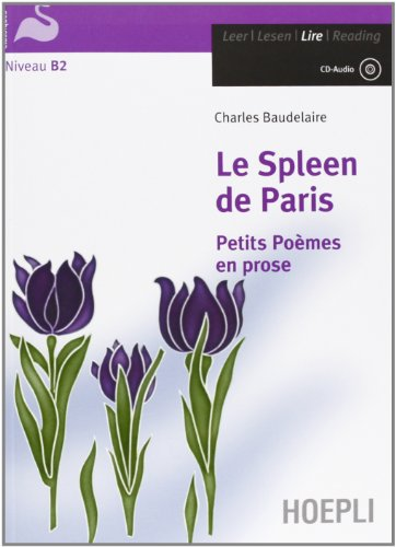 Le spleen de Paris. Con CD-Audio (Letture in lingua)