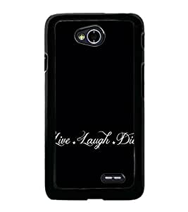 Life Quote 2D Hard Polycarbonate Designer Back Case Cover for LG L70