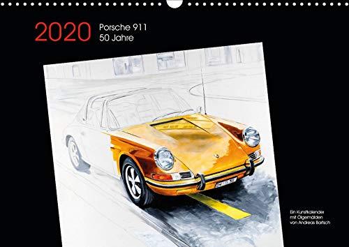 50 Jahre Porsche 911 (Wandkalender 2020 DIN A3 quer): 50 Jahre Porsche 911 Kunstkalender mit Ölgemälden (Monatskalender, 14 Seiten ) (CALVENDO Orte)