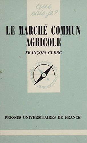 Le Marché commun agricole