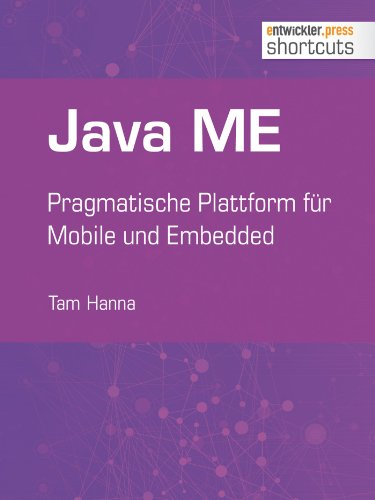 Java ME - Pragmatische Plattform für Mobile und Embedded (shortcuts 61)