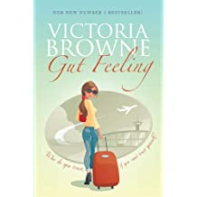 Gut Feeling: British chick lit; light hearted fiction