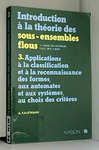 Introduction à la théorie des sous-ensembles flous: à lusage des ingénieurs par  A Kaufmann