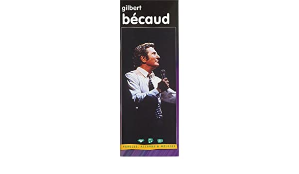 Gilbert Becaud  Sheet Music for Melody Line, Lyrics and Chords