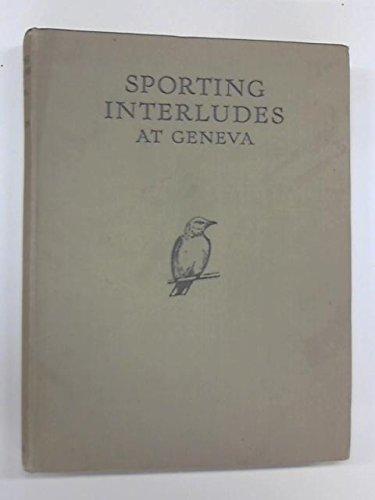 sporting-interludes-at-geneva