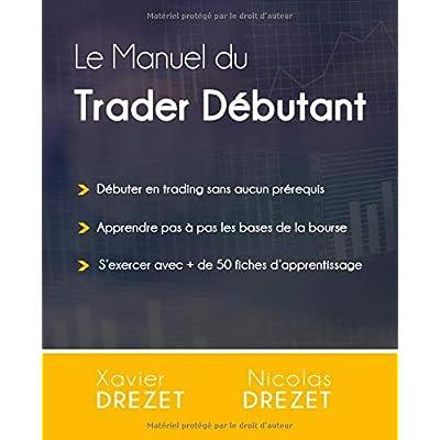 Le Manuel du Trader Débutant