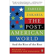 [(The Post-American World: And the Rise of the Rest)] [Author: Fareed Zakaria] published on (July, 2011)