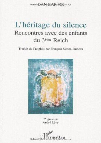 L'héritage du silence : Rencontres avec des enfants du 3e Reich