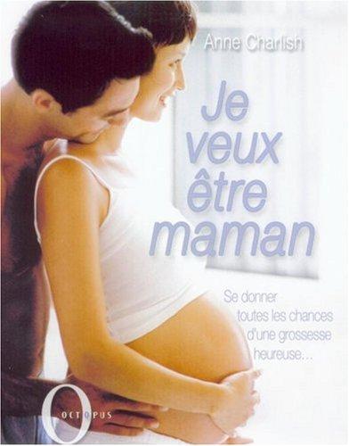 Je veux être maman par A. Charlish