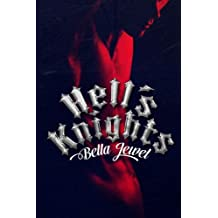 Hell's Knights (The MC Sinners Series) by Bella Jewel (2013-08-19)