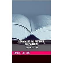 Comment j'ai fait mon dictionnaire: EDITIONS JM (French Edition)