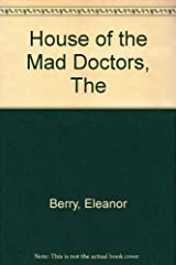 House of the Mad Doctors, The Paperback