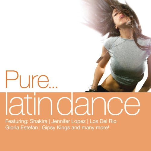 Pure... Latin Dance [Clean]