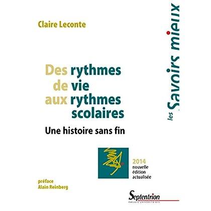 Des rythmes de vie aux rythmes scolaires: Une histoire sans fin (Savoirs Mieux)