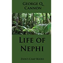 Life of Nephi: The Faith-Promoting Series, Book 9: Volume 9
