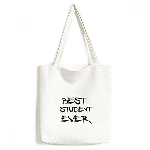 Best Student Ever Lehrer Zitat Leinwand Tasche Umweltfreundlich Tote groß Geschenk Kapazität Einkaufstaschen