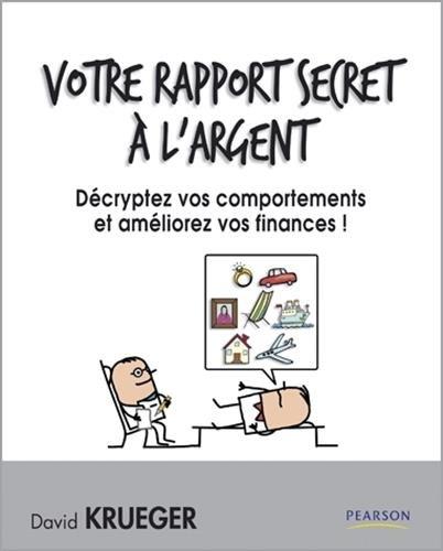 Votrer rapport secret à l'argent
