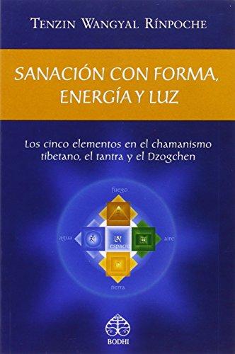 Sanación Con Forma, Energía Y Lu