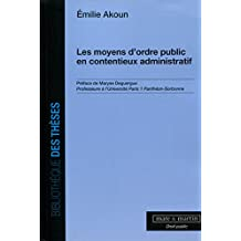 Les moyens d'ordre public en contentieux administratif: Tome 1